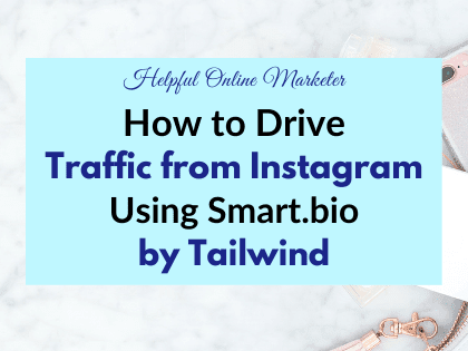 How to Drive Traffic from Instagram Using Smart.bio by Tailwind