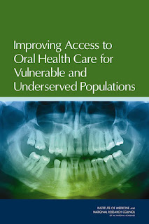 Improving Access to Oral Health Care for Vulnerable and Underserved Populations