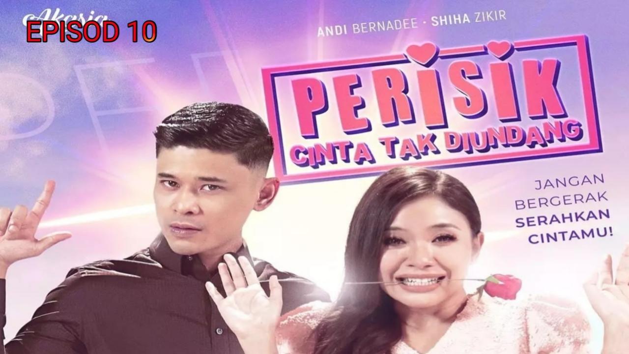 Tonton Drama Perisik Cinta Tak Diundang Episod 10 (Akasia TV3)