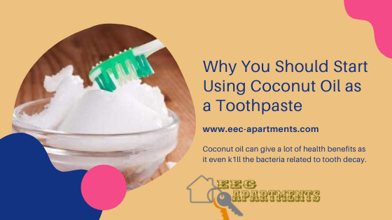 Why You Should Start Using Coconut Oil as a Toothpaste