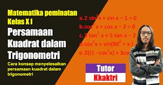 Menyelesaikan Persamaan Kuadrat dalam trigonometri