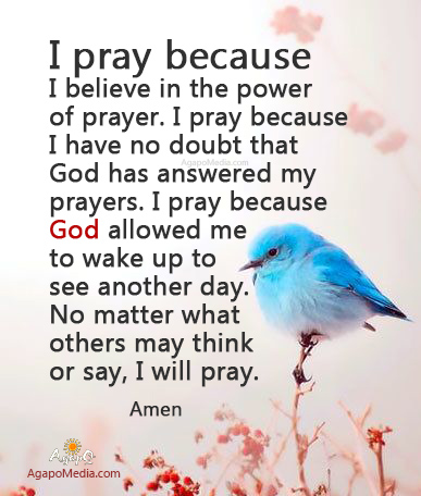 I Believe in the Power of Prayer!