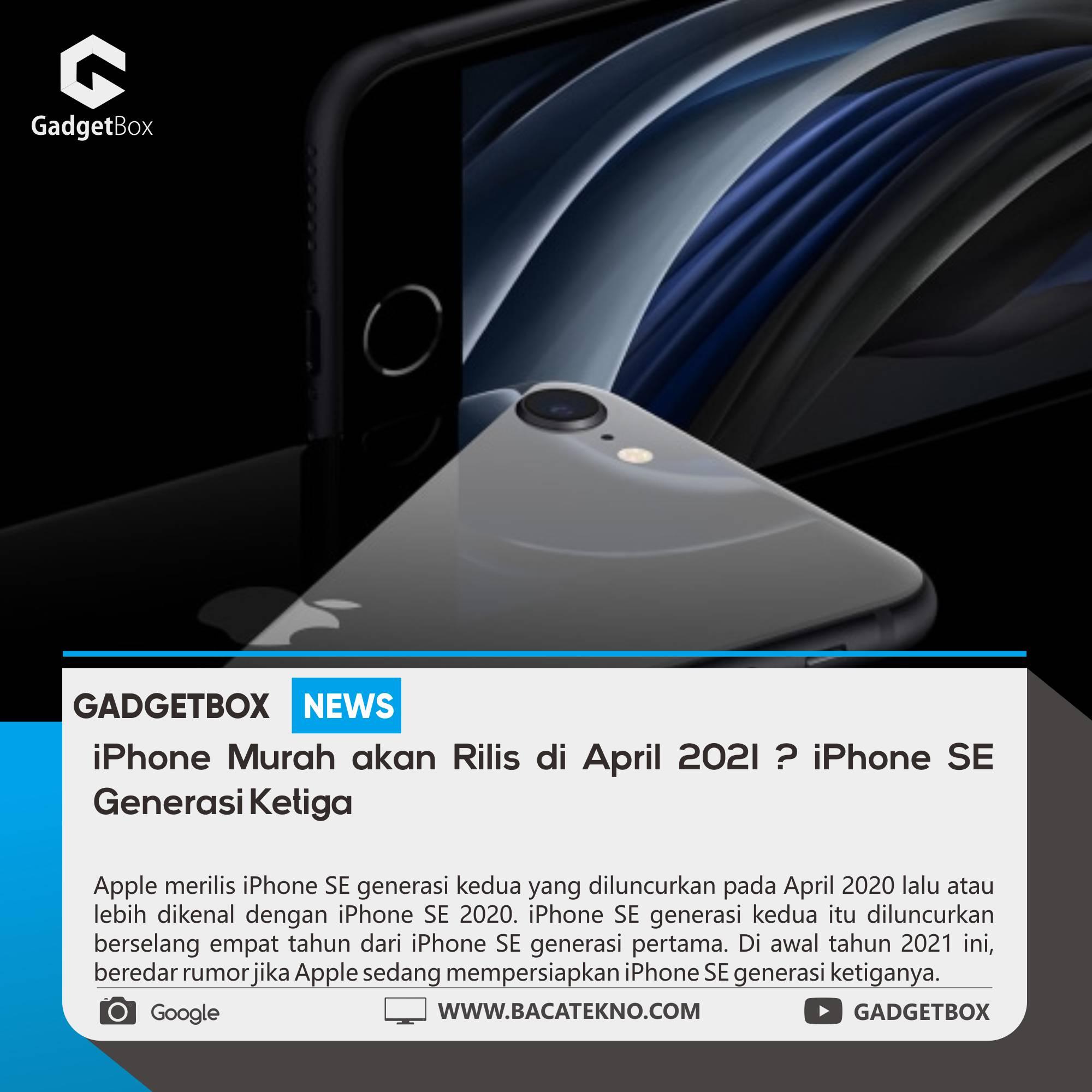 iPhone Murah akan Rilis di April 2021?   BacaTekno.com