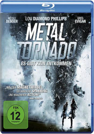 Metal Tornado 2011 BluRay 750Mb Hindi Dual Audio 720p