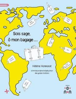 Sois sage, ô mon bagage - Hélène HONNORAT