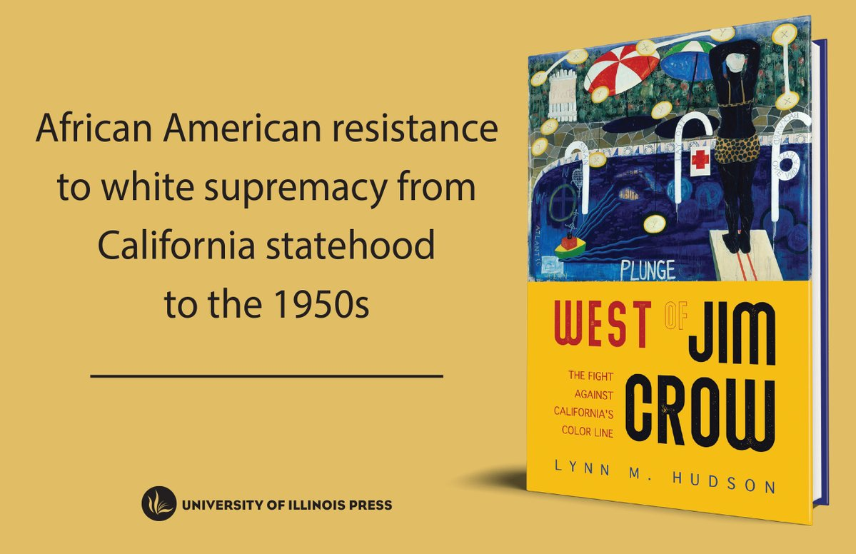 West of Jim Crow: The Fight Against California's Color Line by Lynn M. Hudson | Book Review