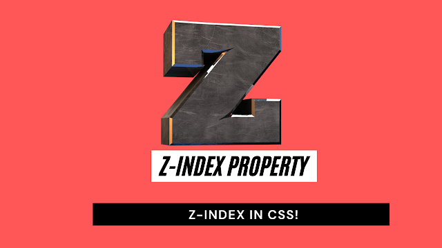 What is Z-index property?  what is z-index in css