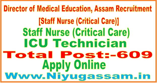 Director of Medical Education, Assam Recruitment [Staff Nurse (Critical Care)]