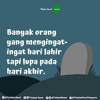 Kata mutiara islam Untuk orang yang lupa akan mati