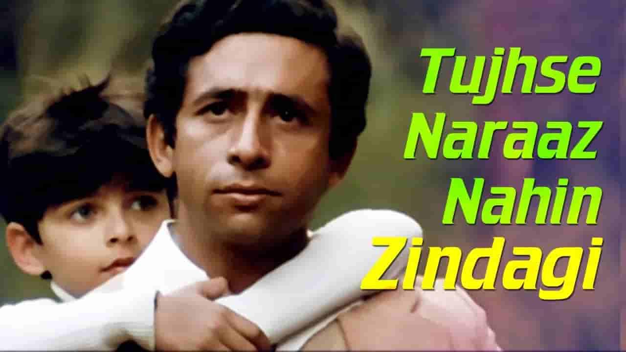 Tujhse naraz nahi zindagi lyrics Masoom Anup Ghoshal Bollywood Song