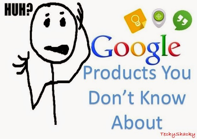 Google+Products+You+Don't+Know+About