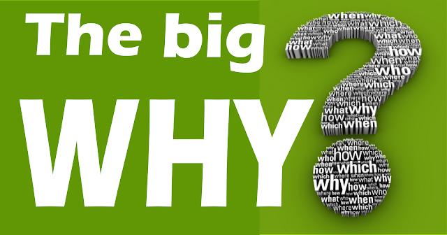APA ITU 'BIG WHY'?