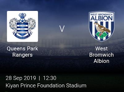 LIVE MATCH: Queens Park Rangers Vs West Brom English Championship 28/09/2019
