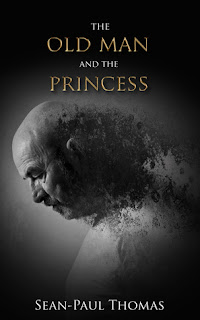 The Old Man and the Princess by Sean-Paul Thomas