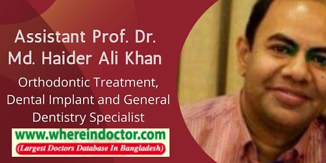 Dr. Haider Ali Khan, Best Dentist in Dhaka Bangladesh