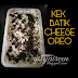 Resipi kek batik cheese oreo yang mudah dan sedap