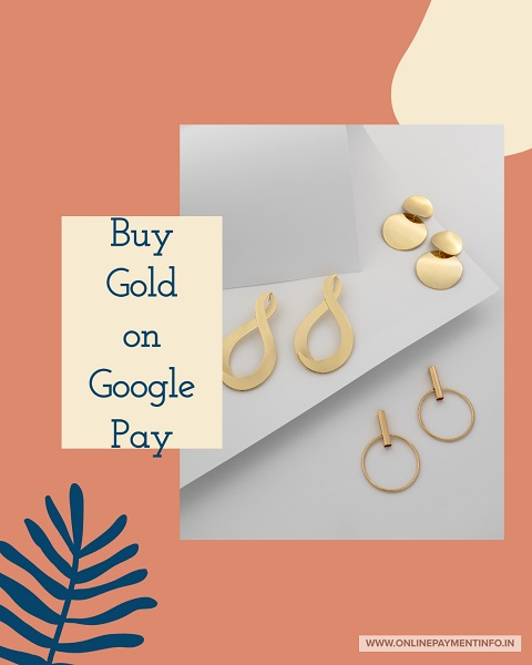 buy gold on google pay