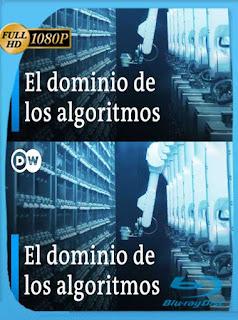 El Dominio De Los Algoritmos (2019) HD [1080p] Latino [GoogleDrive] SilvestreHD