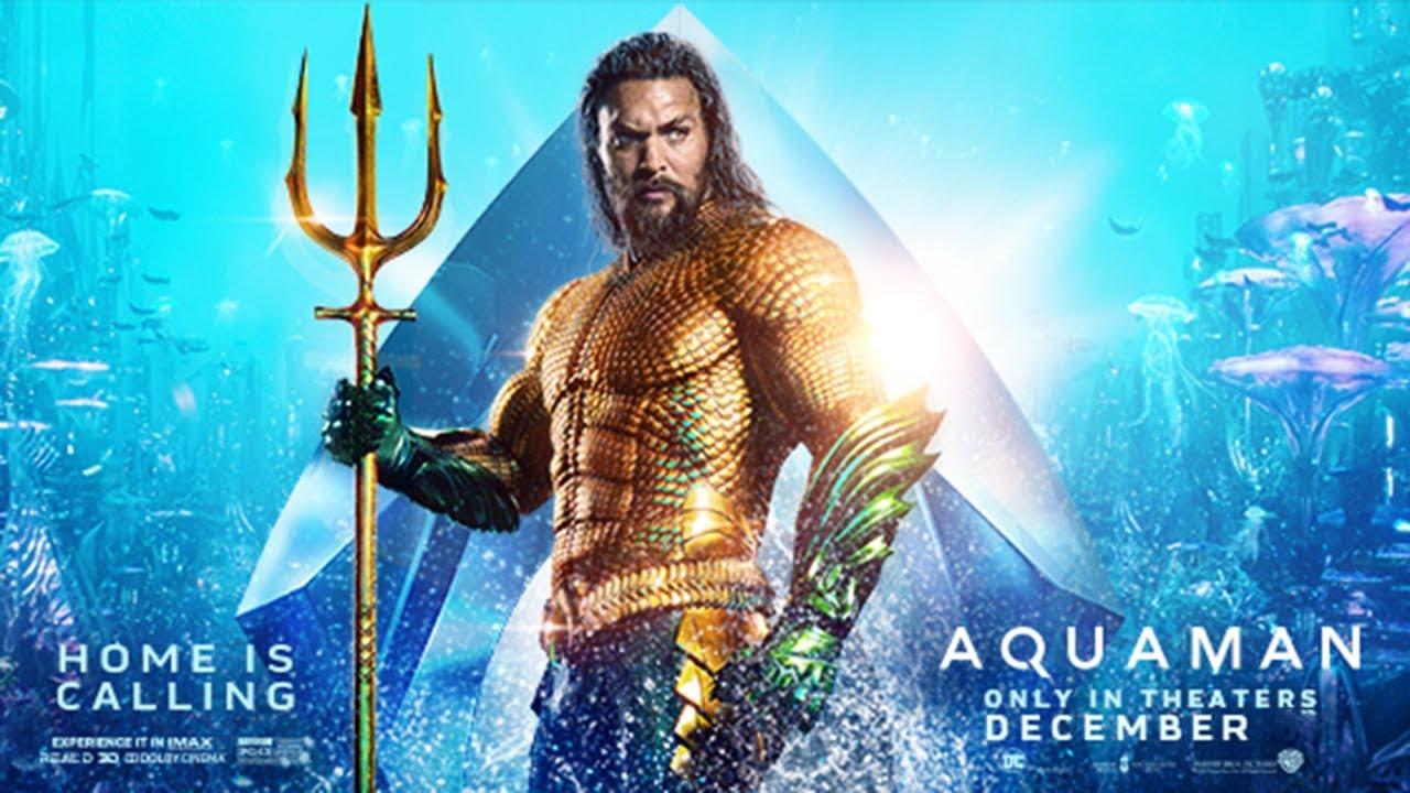 Aquaman: Đế Vương Atlantis - Aquaman (2018)