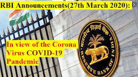 RBI Announcements(27th March 2020): In view of the Corona Virus COVID-19 Pandemic