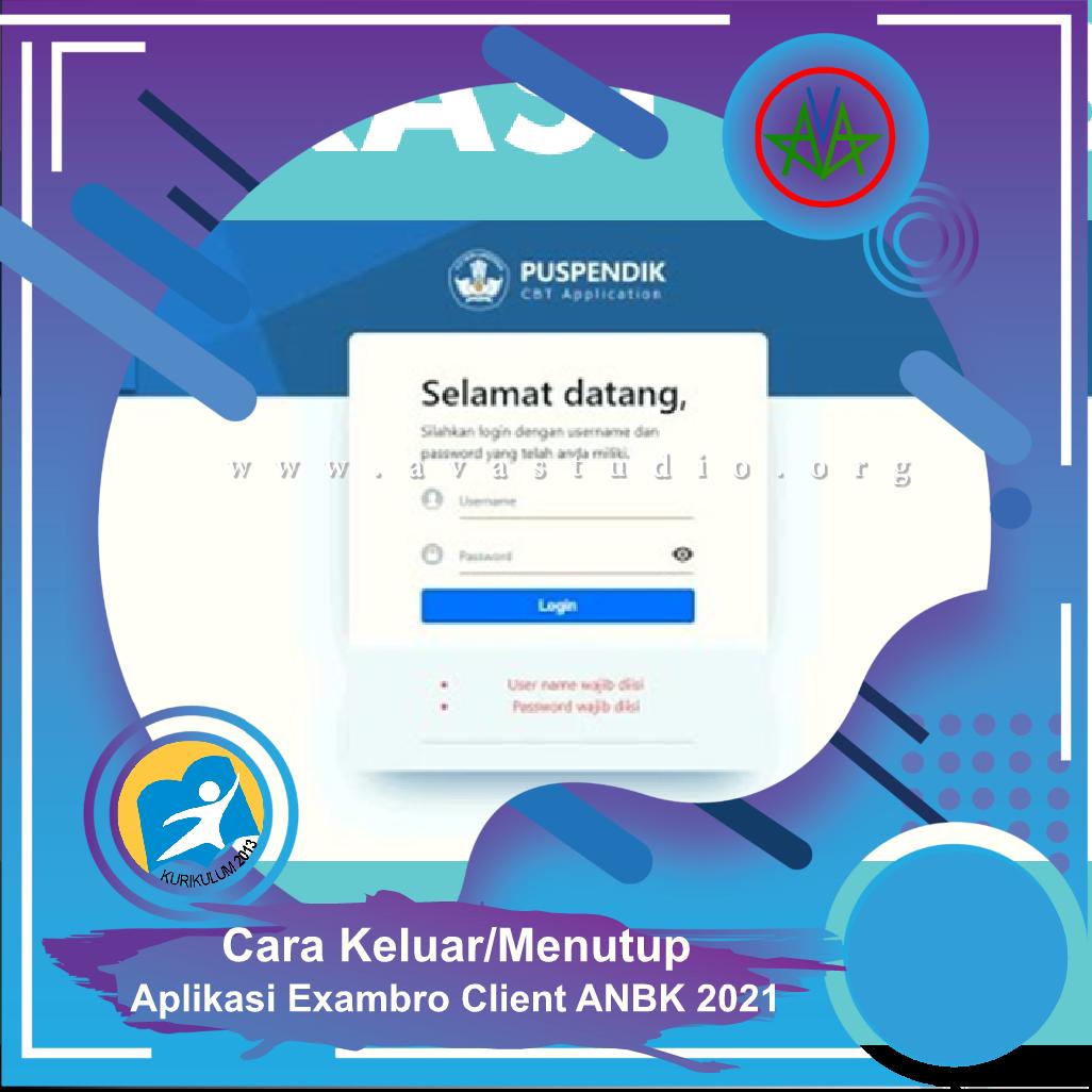 Cara Keluar/Menutup Aplikasi Exambro Client ANBK 2021
