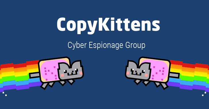 Experts Unveil Cyber Espionage Attacks by CopyKittens Hackers
