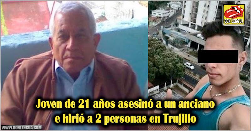 Joven de 21 años asesinó a un anciano e hirió a 2 personas en Trujillo