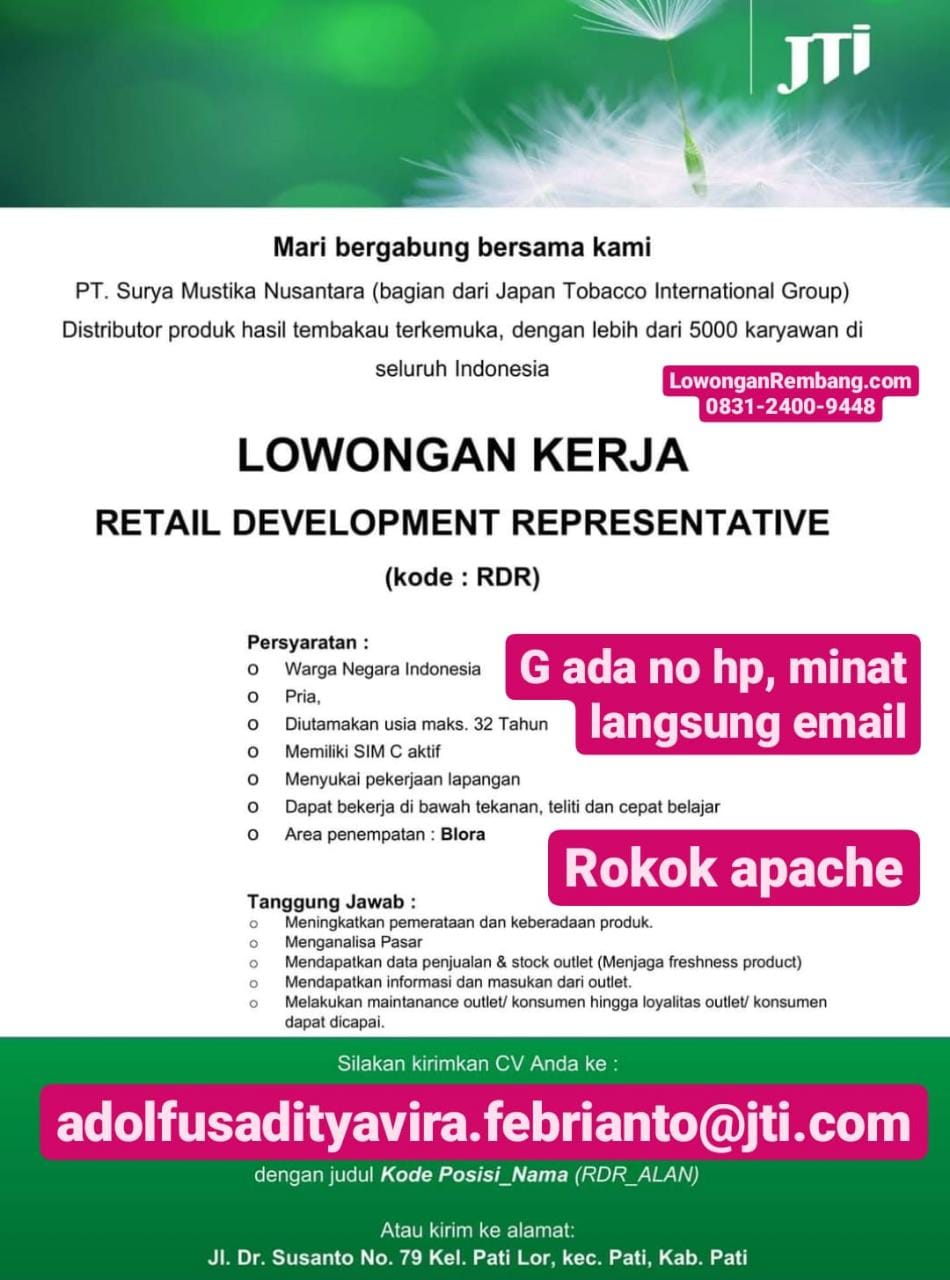 Lowongan Kerja Retail Development Representative PT Surya Mustika Nusantara (Rokok Apache) Penempatan Blora
