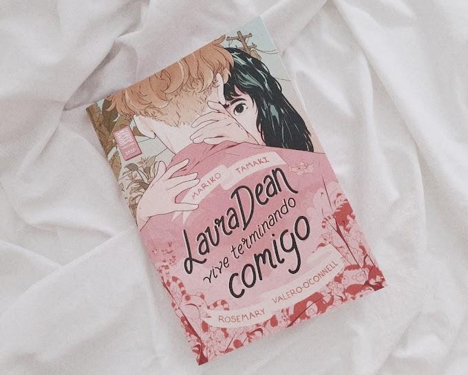 Laura Dean Vive Terminando Comigo | Mariko Tamaki & Rosemary Valero-O'Connell