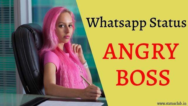 Angry Whatsapp Status for Boss and Employee