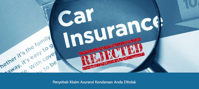 Penyebab Klaim Asuransi Kendaraan Anda Ditolak