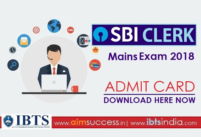 SBI Clerk Mains Admit Card 2018 Out: Download Here