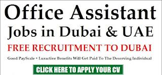 Office Assistant Jobs Vacancy in Dubai, UAE