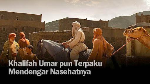 Umar pun 'Terpaku' Mendengar Nasehatnya