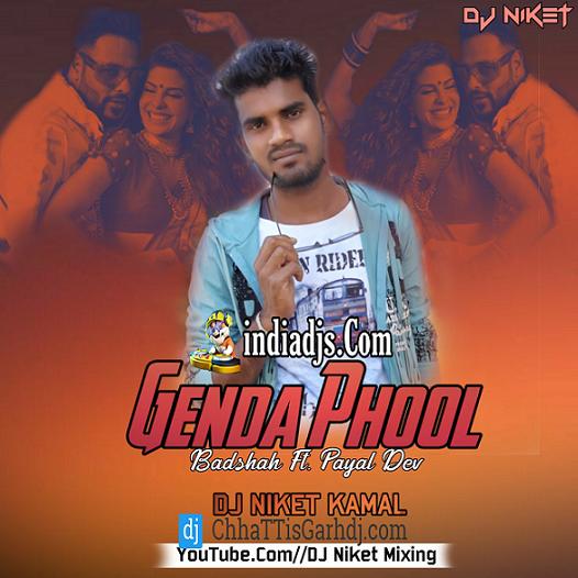 Genda Phool Ft - Badshah Cg Tapori Mix dj Niket Kamal 2020
