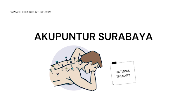 Klinik terapi akupuntur Surabaya Darmo