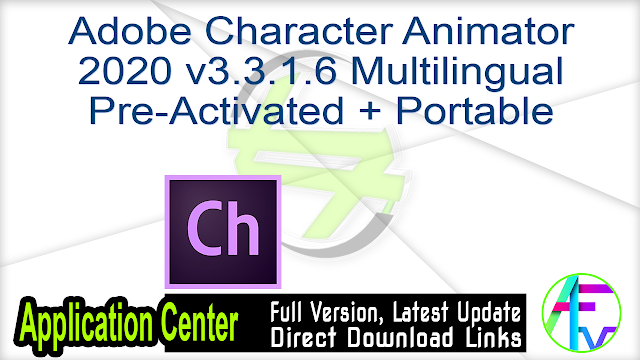 Adobe Character Animator 2020 v3.3.1.6 Multilingual Pre-Activated + Portable