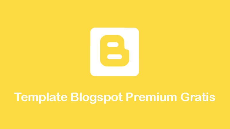 download template blogspot premium gratis