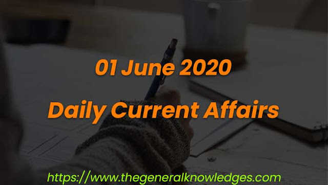 01 June 2020 Current Affairs Questions and Answers in Hindi