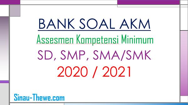Best score 100 bank soal sd mi kelas 4 5 6. Bank Soal Akm Sd Smp Sma Dan Smk 2020 2021 Sinau Thewe Com
