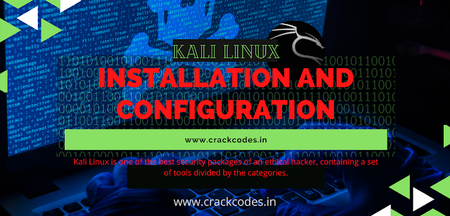 Kali Linux   Installation and Configuration
