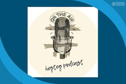 Heşteg Podcast