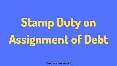 stamp duty on assignment of debt