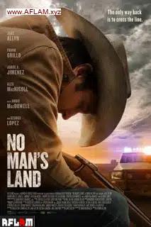 فيلم No Man's Land 2021 مترجم اون لاين