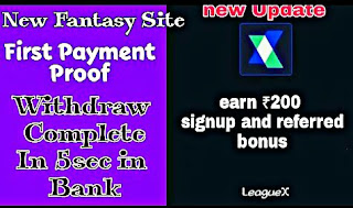 LeagueX Fantasy Cricket Site | Get Rs.100 Signup Bonus+Per Refer Rs.100 | Fast Withdraw Fantasy | सबसे जल्दी पेमेंट देने वाला Fantasy franchise LeagueX
