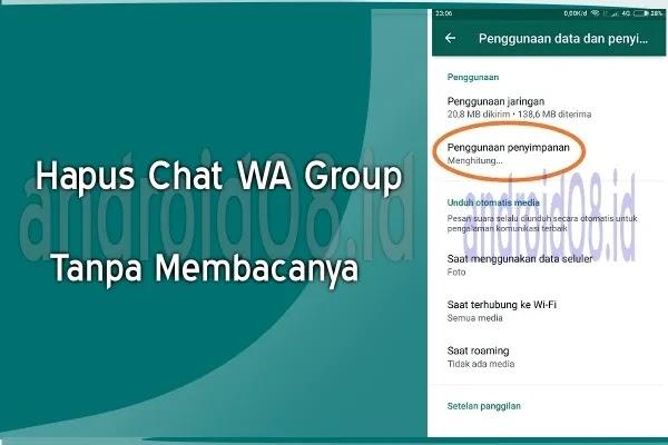 Cara Hapus Chat Pada Group WhatsApp Tanpa Membacanya