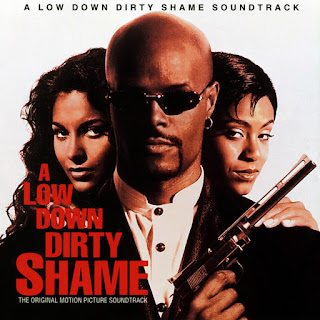 Various Artists - A Low Down Dirty Shame (The Original Motion Picture Soundtrack) (1994)