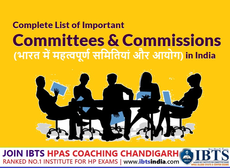 List of Important Committees and Commissions in India (भारत में महत्वपूर्ण समितियां और आयोग) - Download PDF