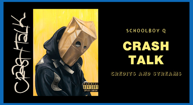 CrasH Talk by ScHoolboy Q HD Mp3 Songs