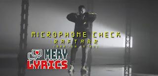 Microphone Check Lyrics By Raftaar